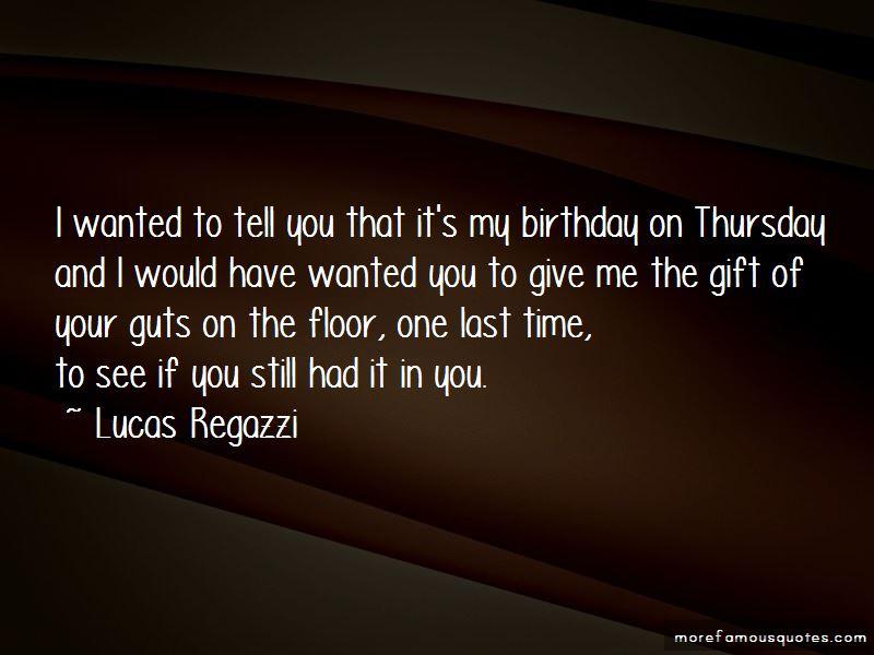 Lucas Regazzi Quotes