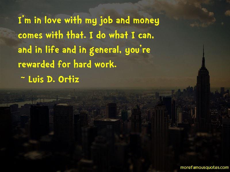 Luis D. Ortiz Quotes Pictures 3