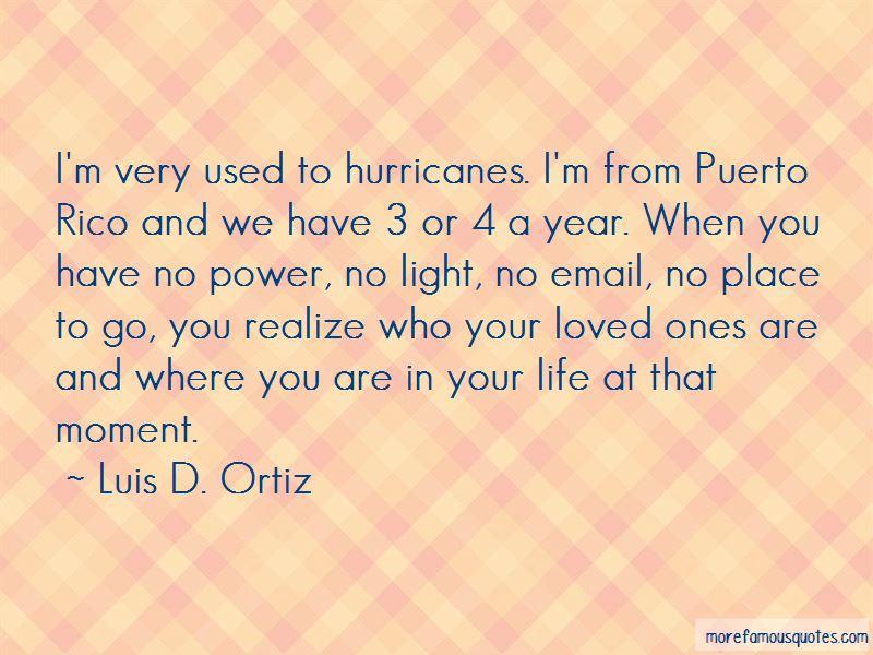 Luis D. Ortiz Quotes Pictures 4