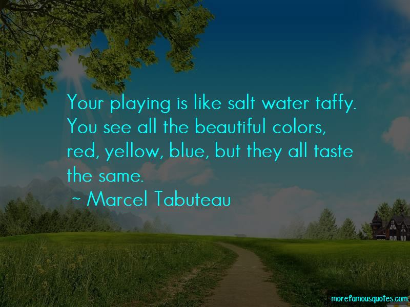 Marcel Tabuteau Quotes Pictures 2