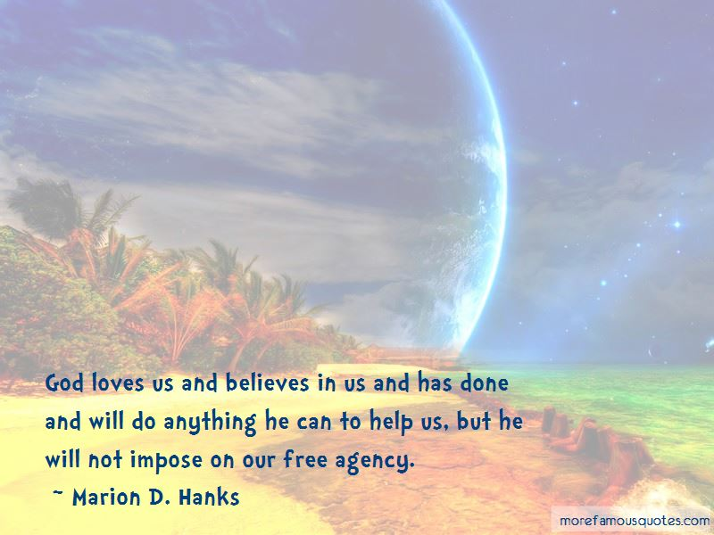 Marion D. Hanks Quotes Pictures 3