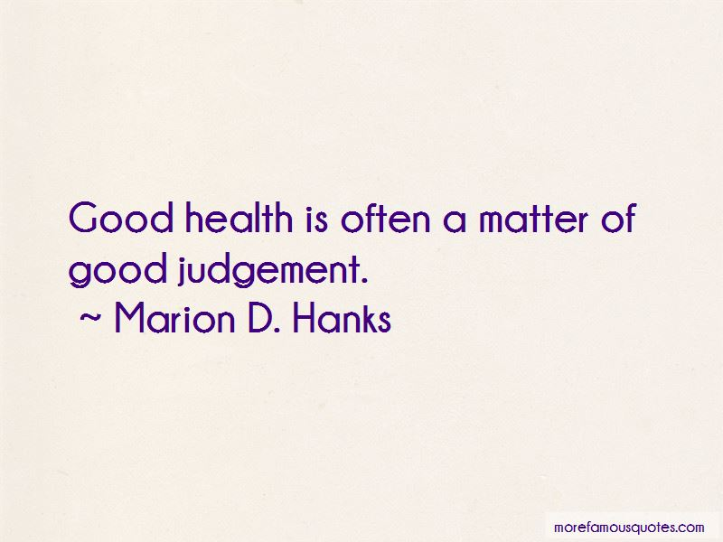 Marion D. Hanks Quotes Pictures 4