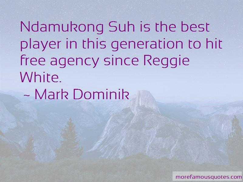 Mark Dominik Quotes Pictures 2