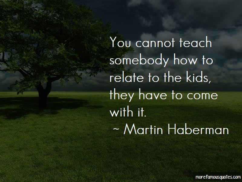 Martin Haberman Quotes