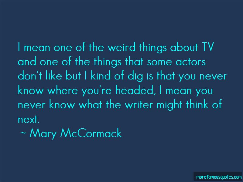Mary McCormack Quotes
