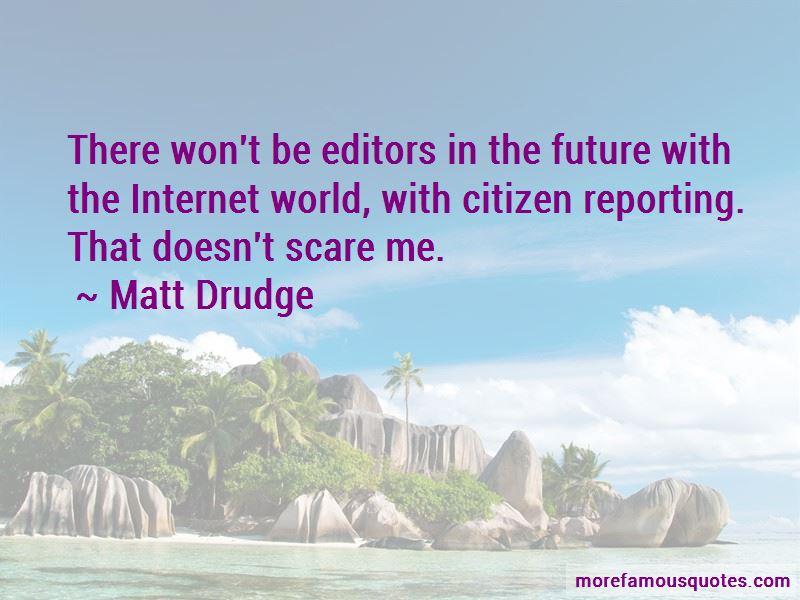 Matt Drudge Quotes Pictures 3