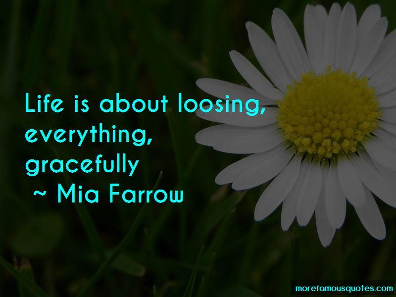 Mia Farrow Quotes