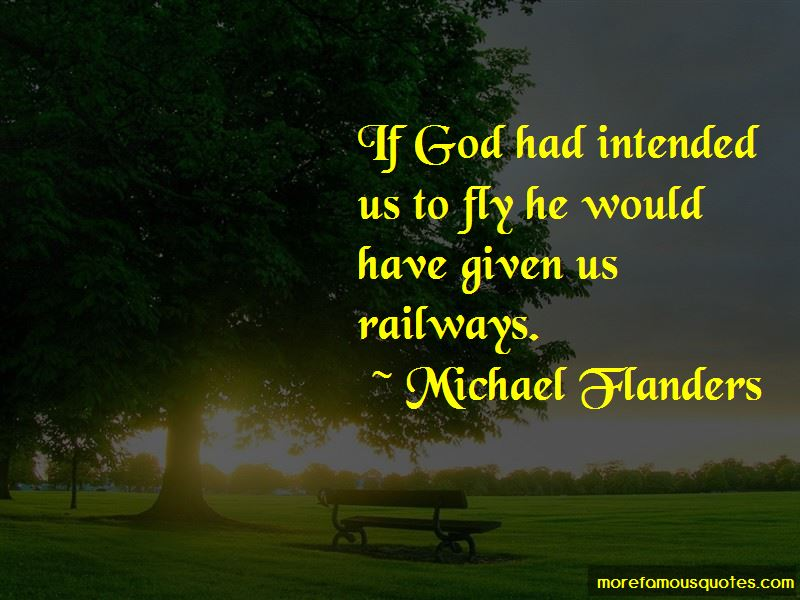 Michael Flanders Quotes Pictures 3