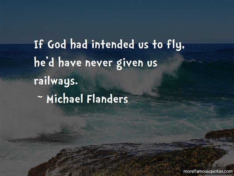 Michael Flanders Quotes Pictures 4