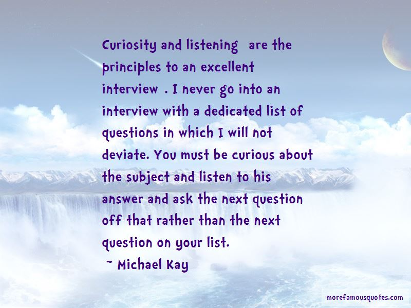 Michael Kay Quotes Top 2 Famous Quotes By Michael Kay
