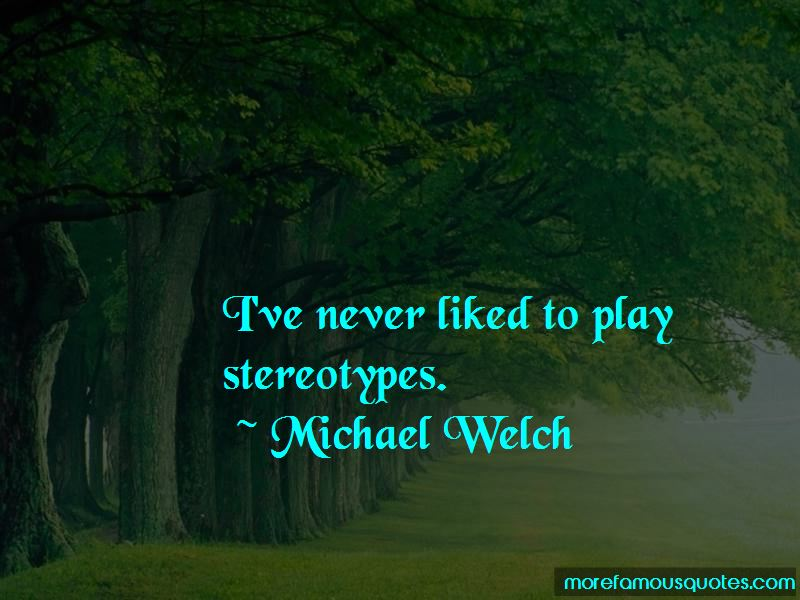 Michael Welch Quotes Pictures 2