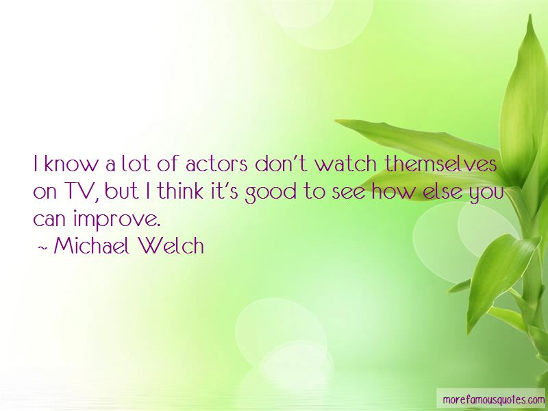 Michael Welch Quotes Pictures 4
