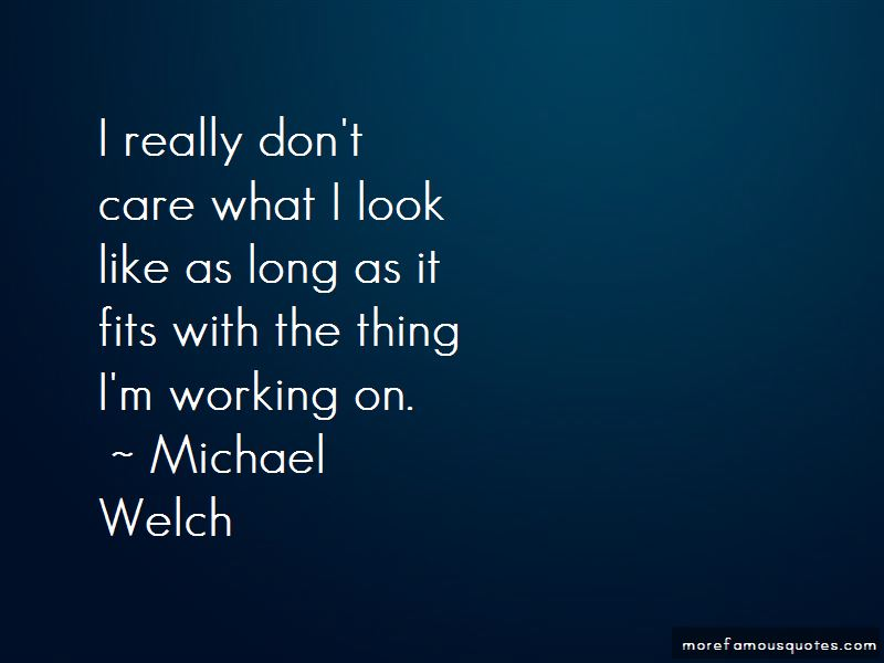 Michael Welch Quotes