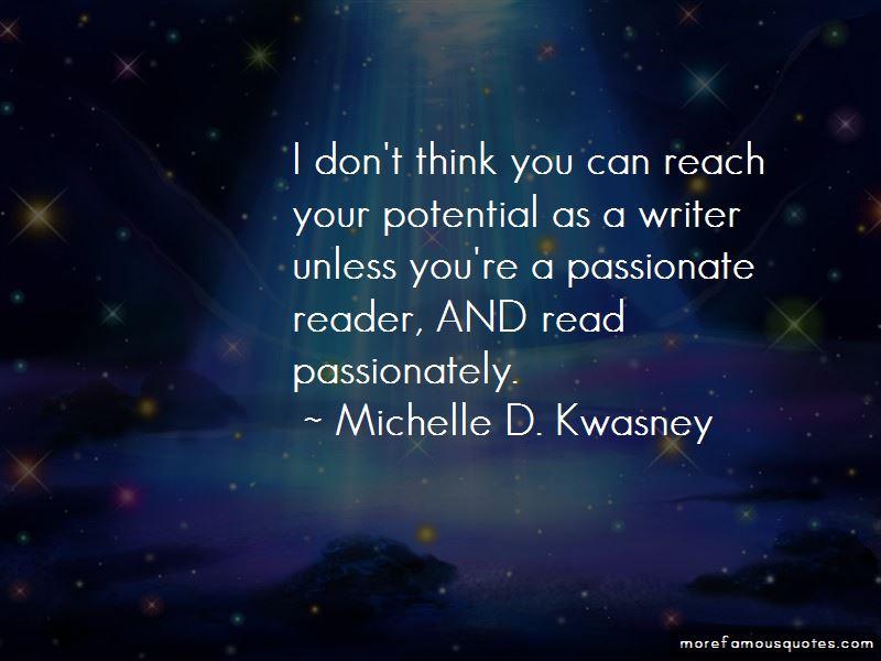 Michelle D. Kwasney Quotes