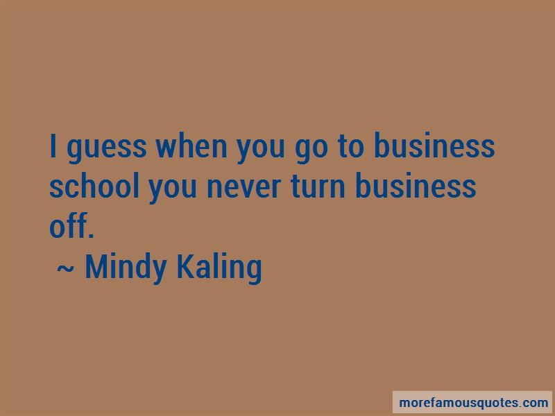 Mindy Kaling Quotes Pictures 2