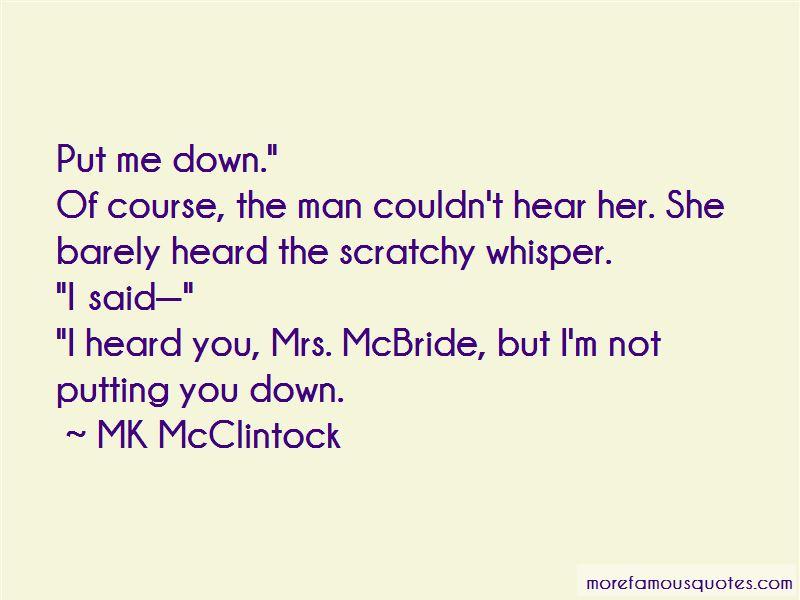 MK McClintock Quotes Pictures 3