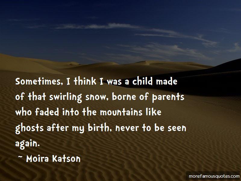 Moira Katson Quotes