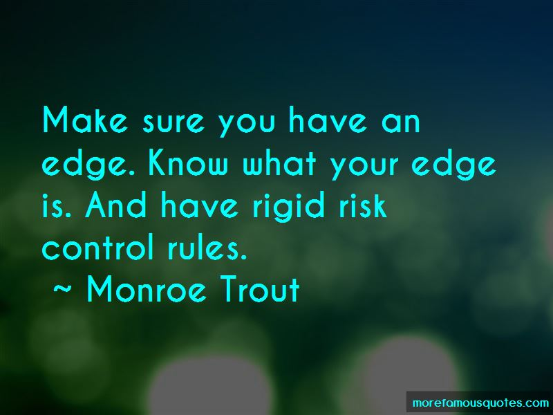 Monroe Trout Quotes Pictures 3
