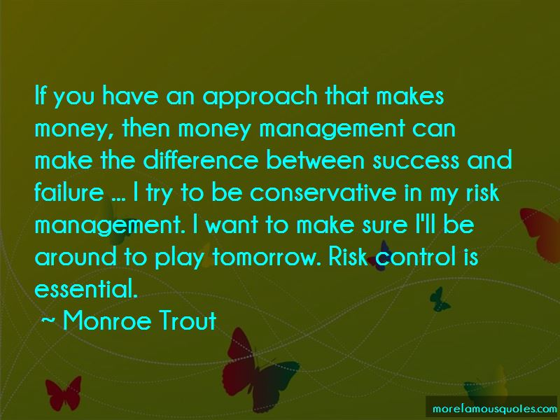 Monroe Trout Quotes Pictures 1