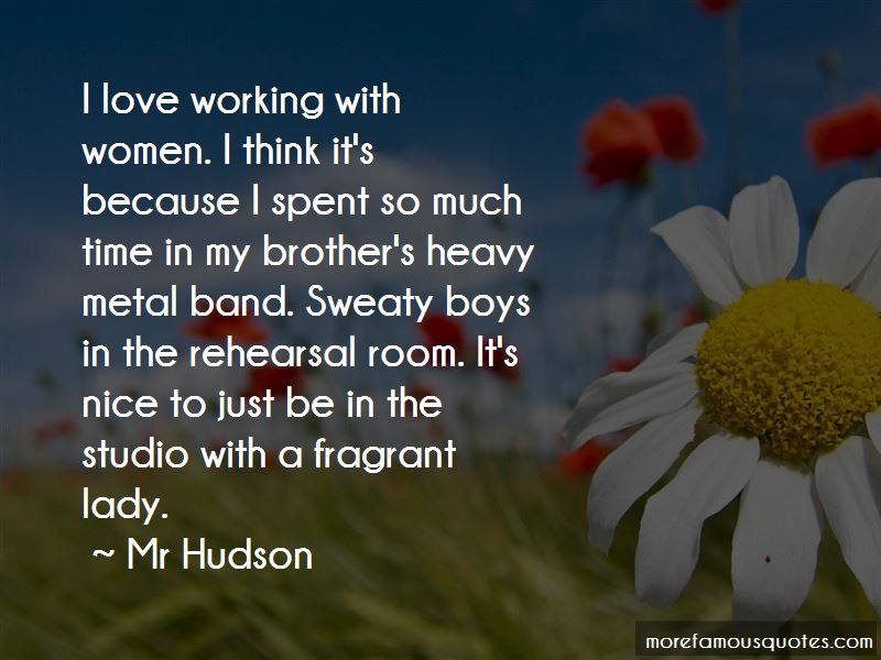 Mr Hudson Quotes Pictures 2
