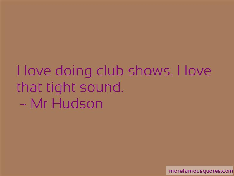 Mr Hudson Quotes Pictures 3