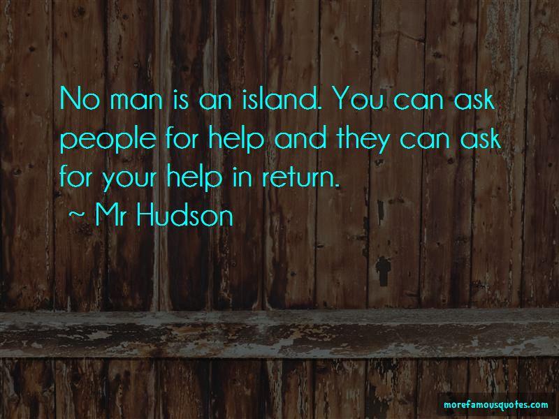 Mr Hudson Quotes