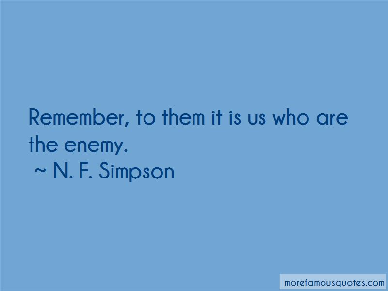 N. F. Simpson Quotes Pictures 4