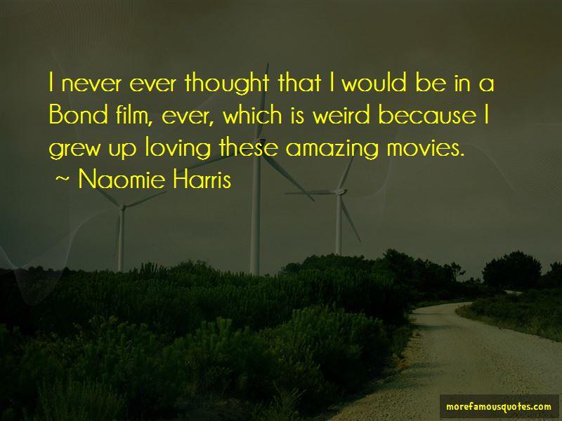 Naomie Harris Quotes Pictures 2