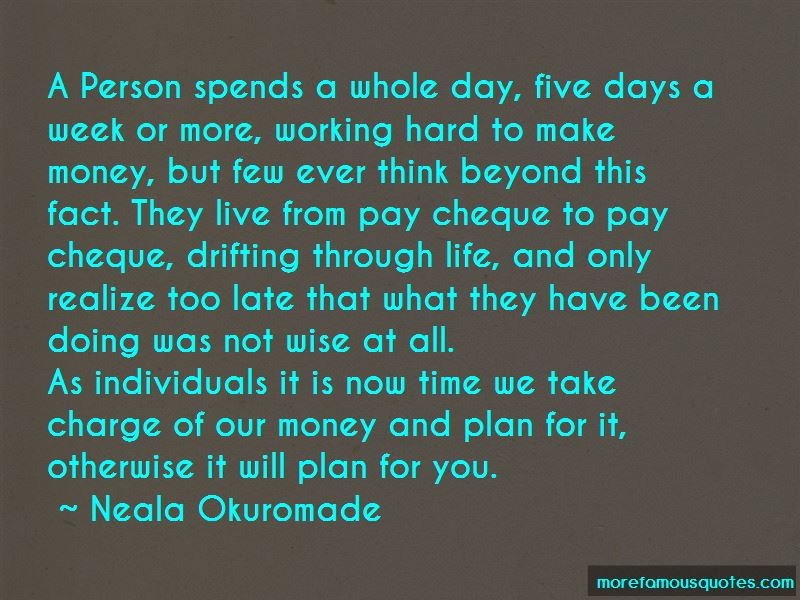 Neala Okuromade Quotes