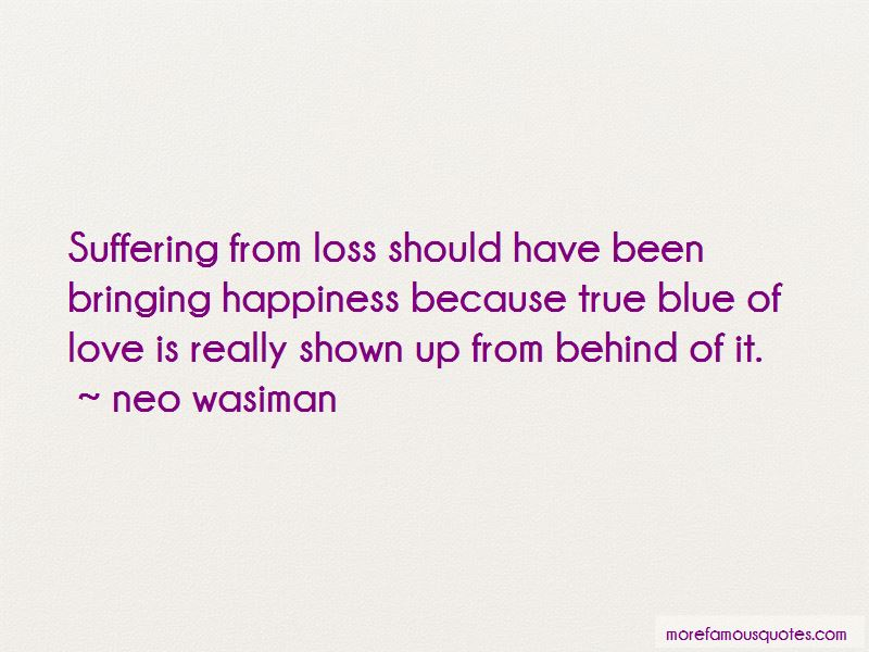 Neo Wasiman Quotes