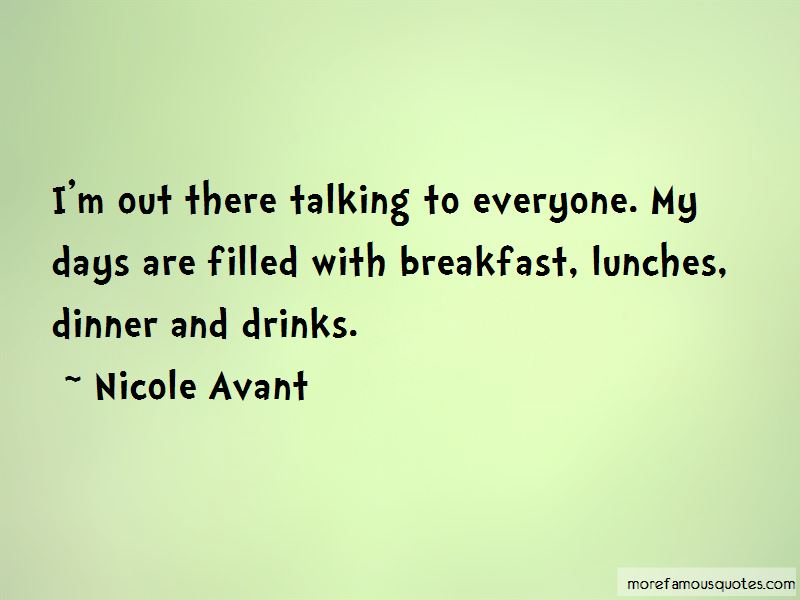 Nicole Avant Quotes