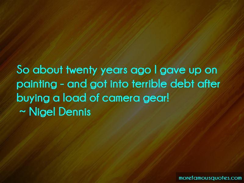 Nigel Dennis Quotes Pictures 2
