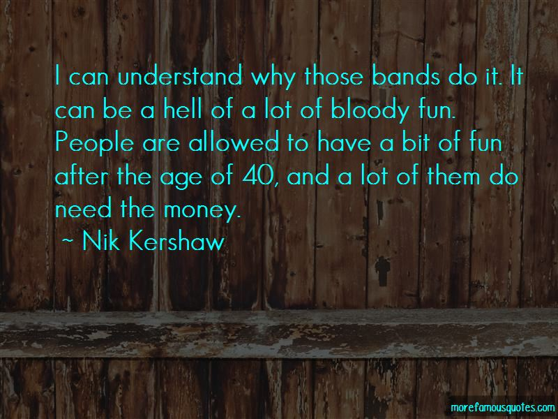 Nik Kershaw Quotes Pictures 4
