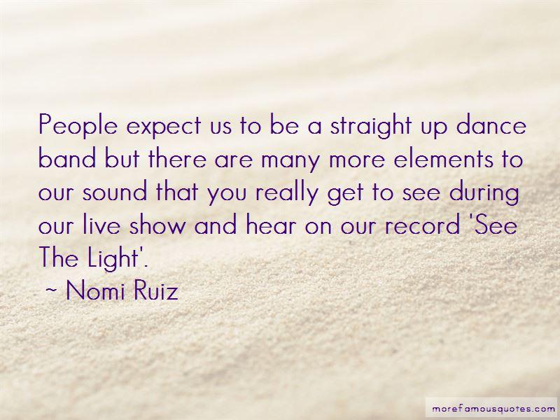 Nomi Ruiz Quotes Pictures 3