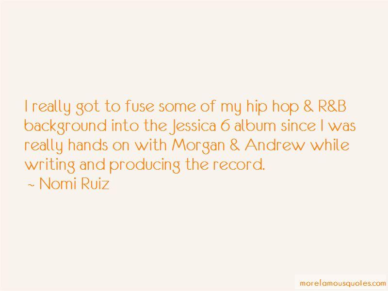Nomi Ruiz Quotes Pictures 4