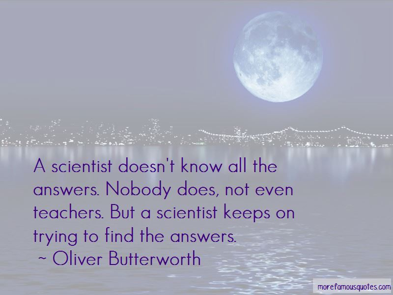 Oliver Butterworth Quotes