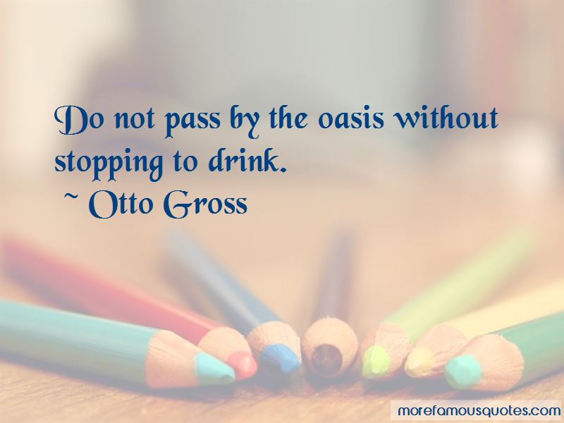 Otto Gross Quotes Pictures 2