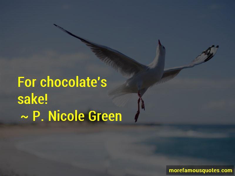 P. Nicole Green Quotes