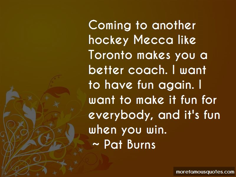Pat Burns Quotes Pictures 3