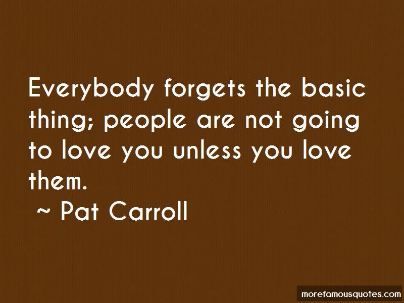 Pat Carroll Quotes
