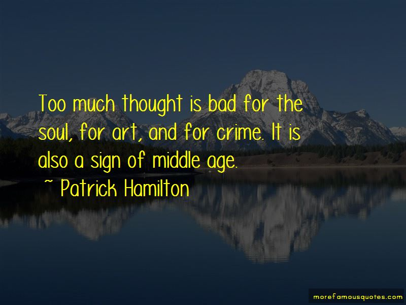 Patrick Hamilton Quotes Pictures 4