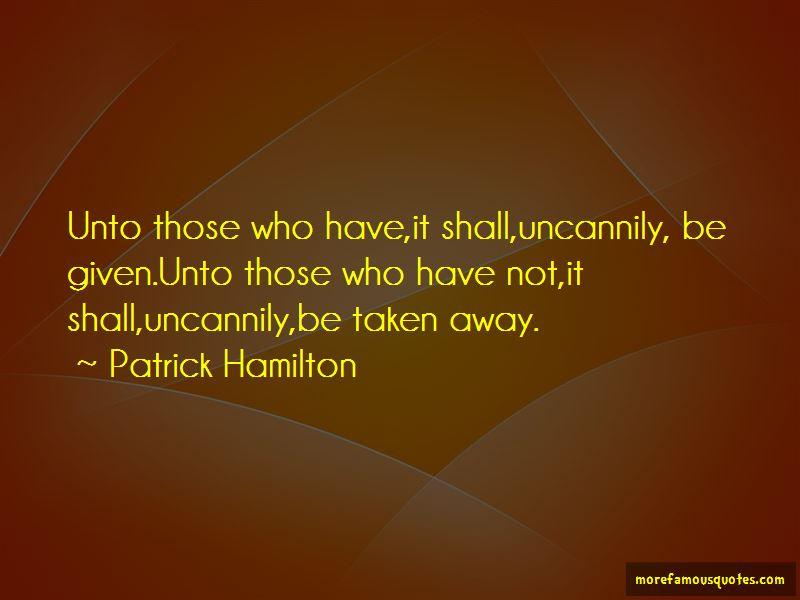 Patrick Hamilton Quotes