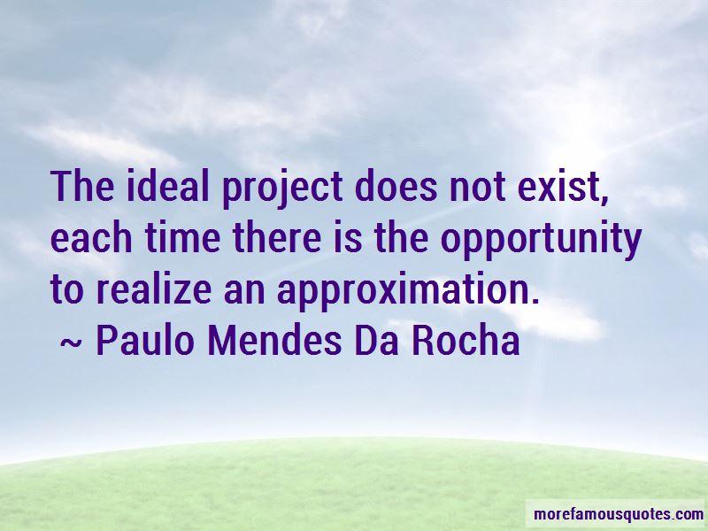 Paulo Mendes Da Rocha Quotes Pictures 3