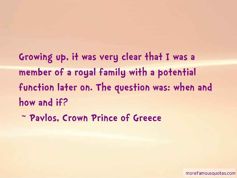 Pavlos, Crown Prince Of Greece Quotes Pictures 2