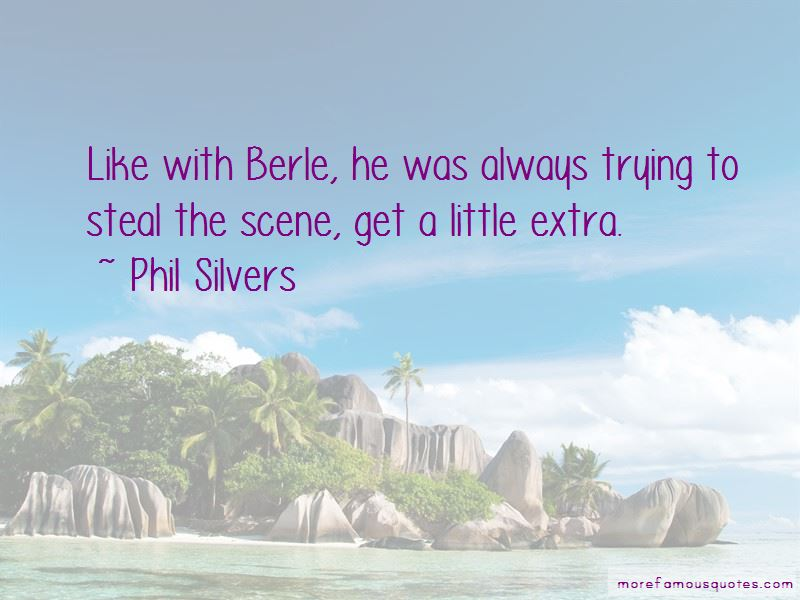 Phil Silvers Quotes Pictures 3