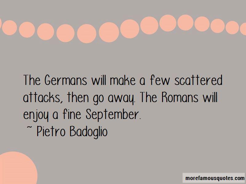 Pietro Badoglio Quotes