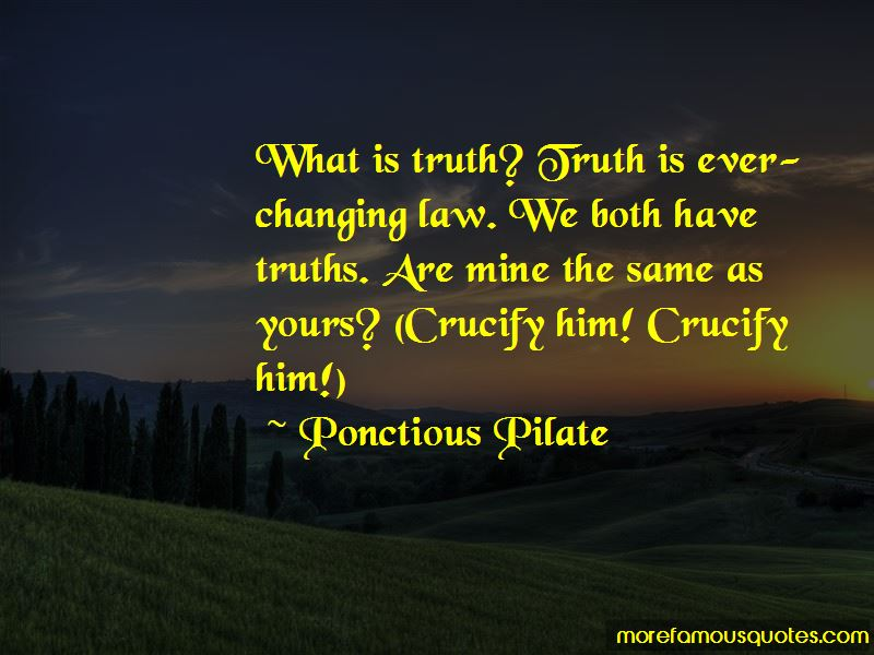 Ponctious Pilate Quotes
