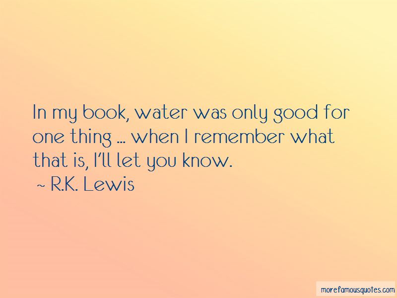 R.K. Lewis Quotes