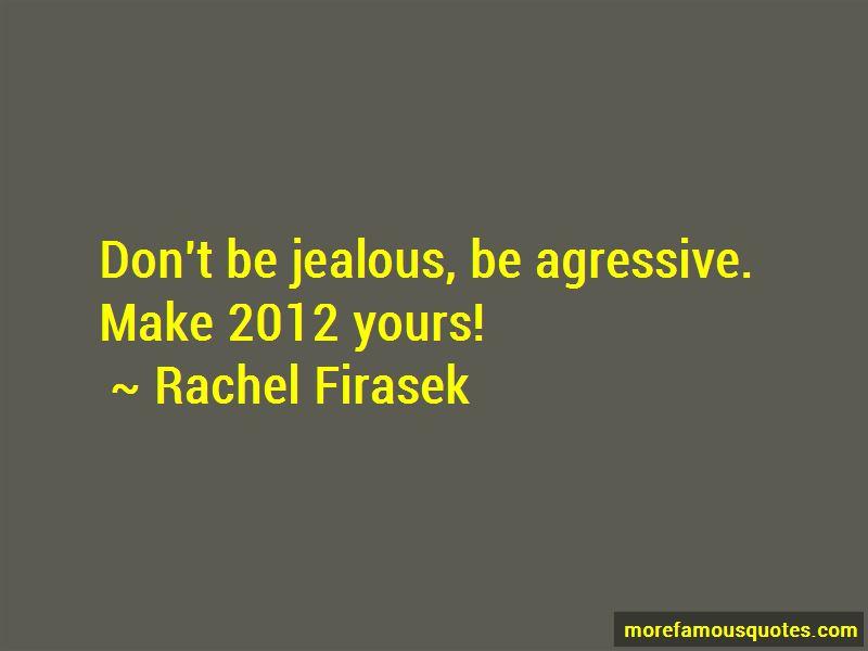 Rachel Firasek Quotes Pictures 2