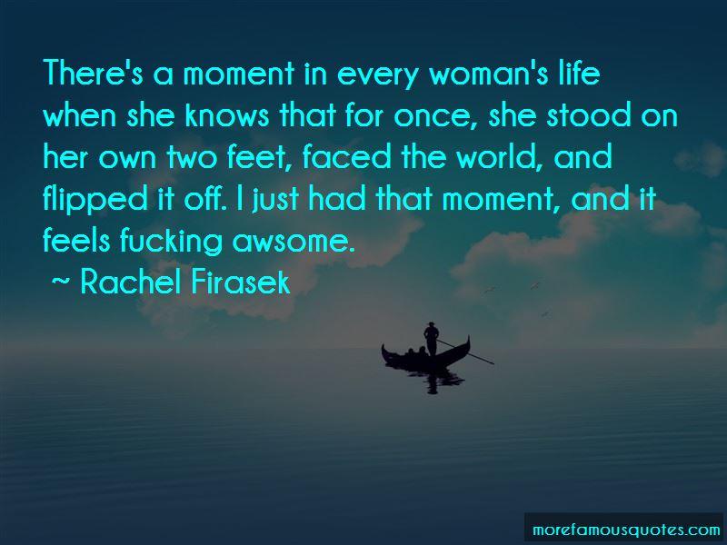 Rachel Firasek Quotes Pictures 3
